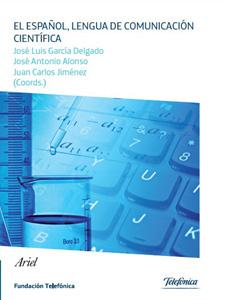 Spanish, Language of Scientific Communication