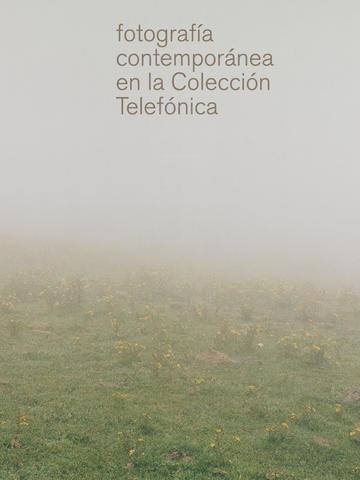 Fotografía Contemporánea en la Colección Telefónica