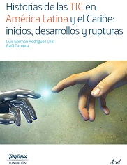 Historias de las TIC en América Latina y el Caribe