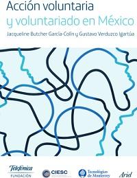 Acción voluntaria y voluntariado en México