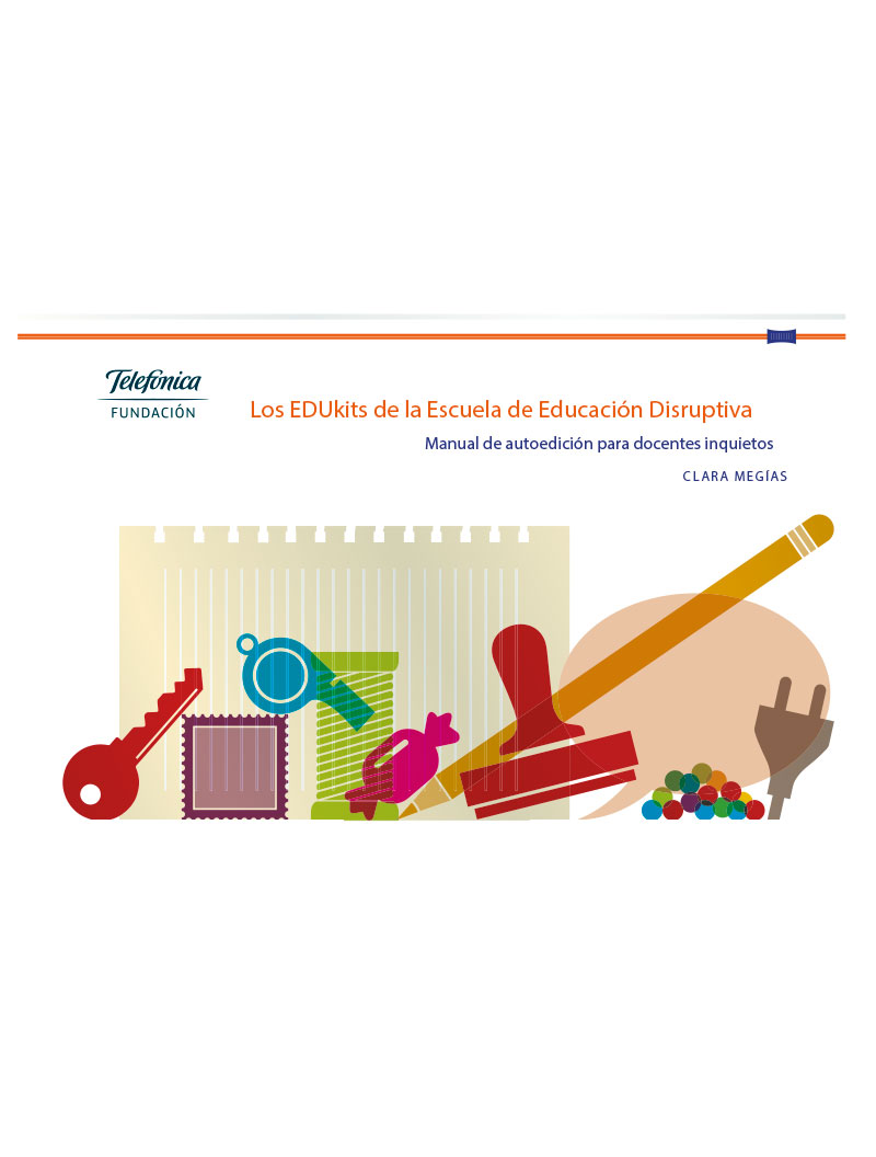 Los EDUkits de la Escuela de Educación Disruptiva