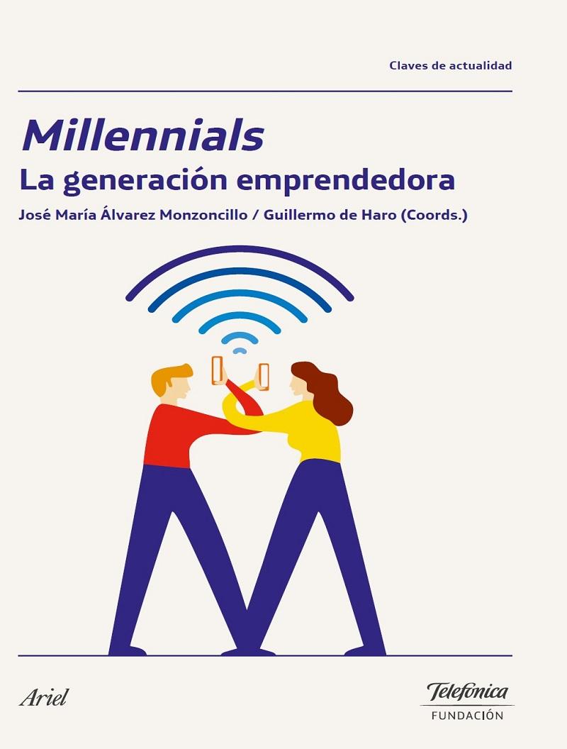 Millennials. La generación emprendedora