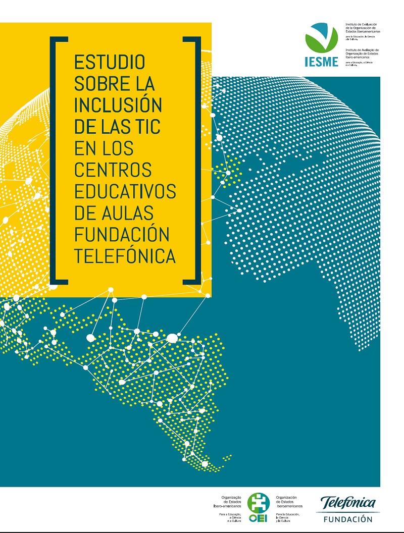 Estudio sobre la inclusión de las TIC en los centros educativos de Aulas Fundación Telefónica