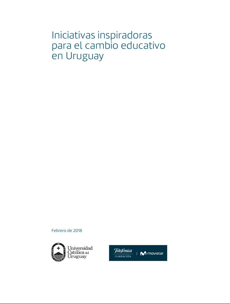 Iniciativas inspiradoras para el cambio educativo en Uruguay