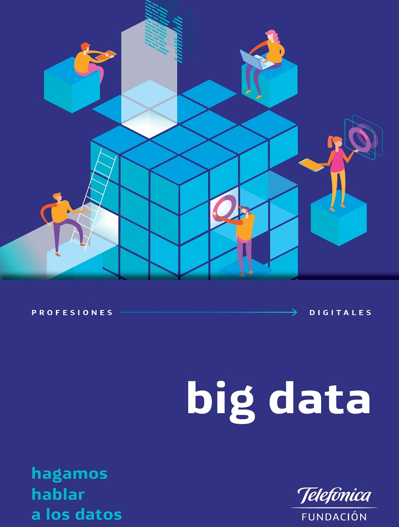 Profesiones Digitales 1. Big data