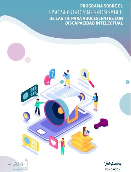 Programa sobre el uso seguro y responsable de las TIC para adolescentes con discapacidad intelectual