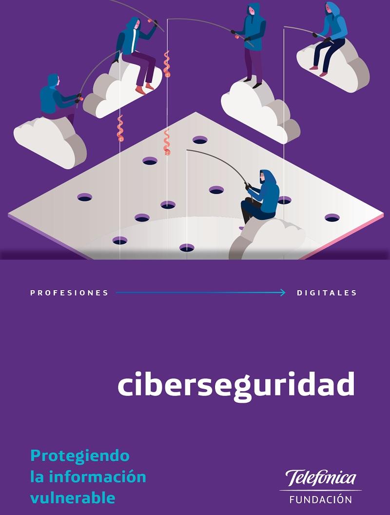 Profesiones Digitales 2. Ciberseguridad