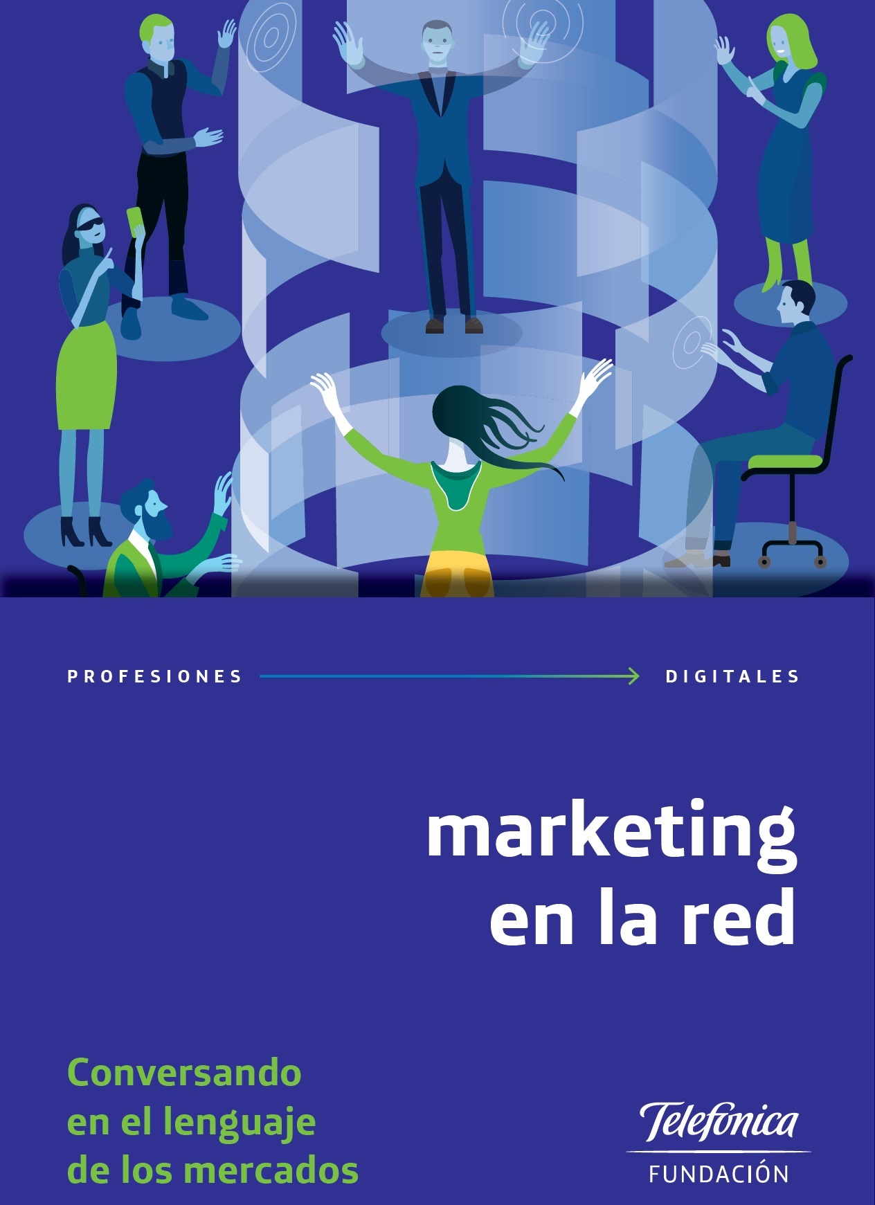 Profesiones Digitales 3. Marketing en la red