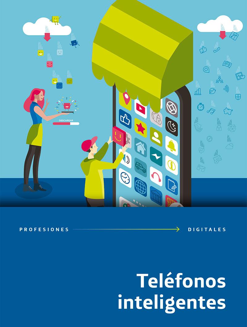 Profesiones Digitales 5. Teléfonos inteligentes