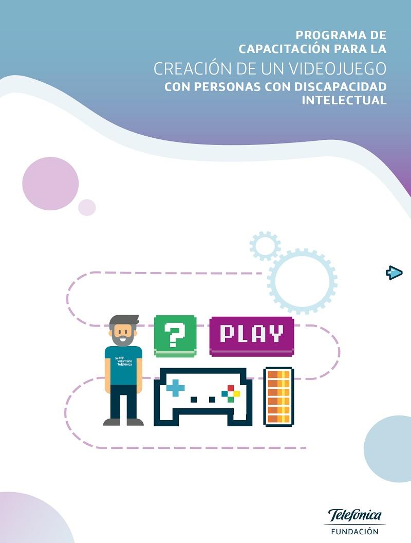 Programa de capacitación para la creación de un videojuego con personas con discapacidad intelectual
