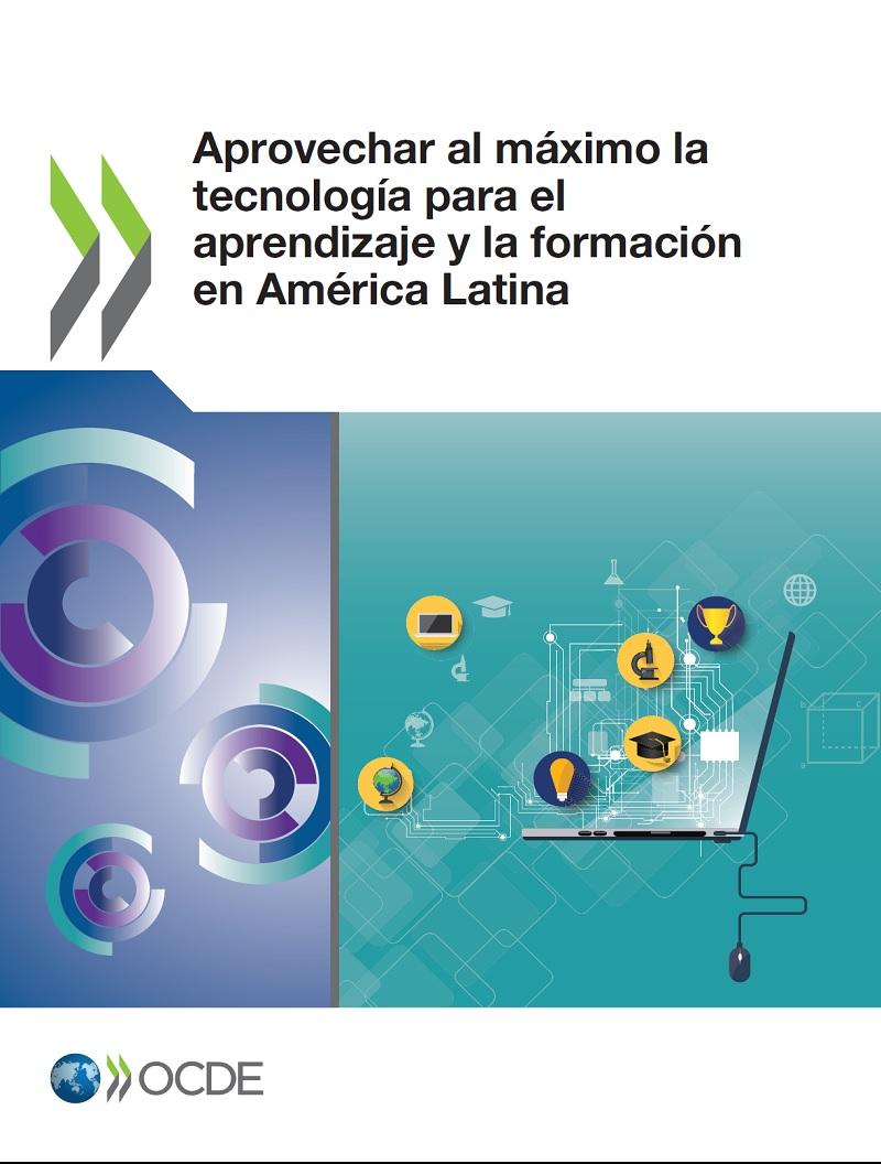 Aprovechar al máximo la tecnología para el aprendizaje y la formación en América Latina